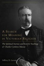 A Search for Meaning in Victorian Religion