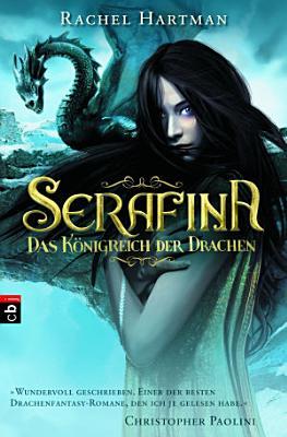 Serafina     Das K  nigreich der Drachen PDF