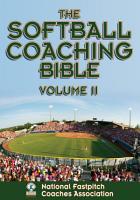 The Softball Coaching Bible  Volume II PDF