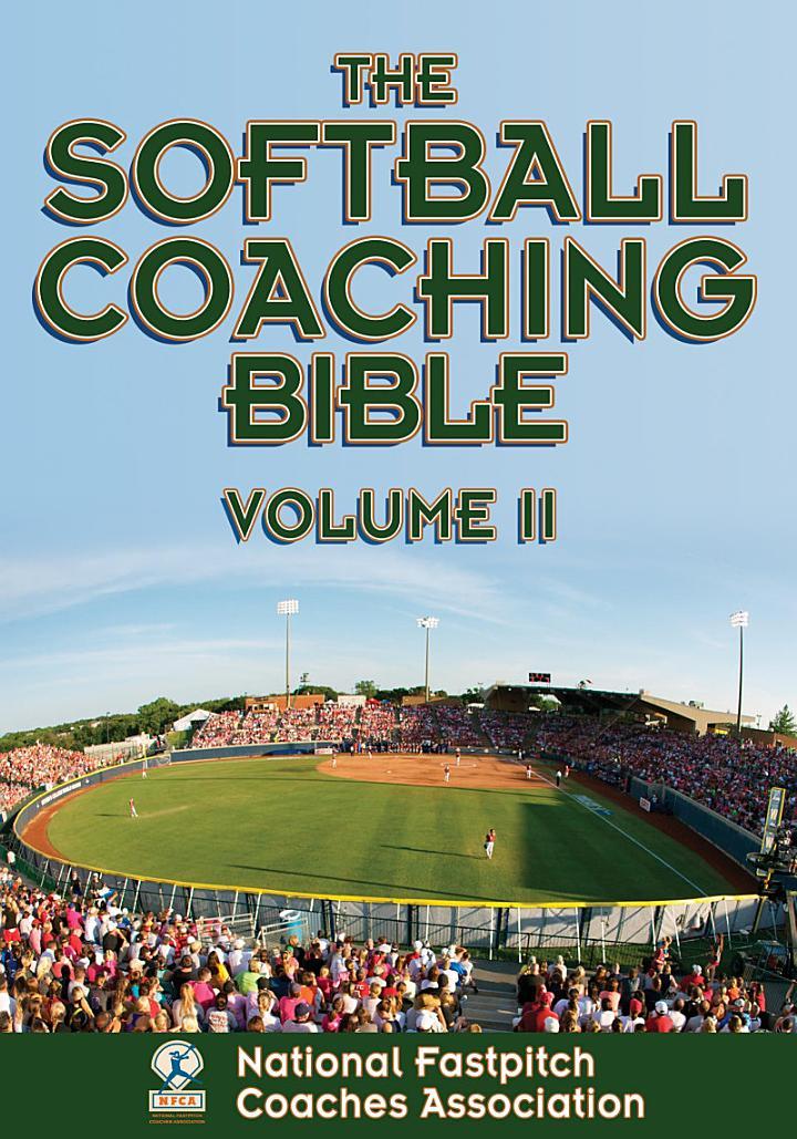 The Softball Coaching Bible, Volume II