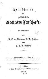 Zeitschrift für geschichtliche Rechtswissenschaft: Bände 13-14