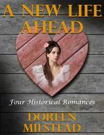 A New Life Ahead: Four Historical Romances