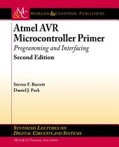 Atmel AVR Microcontroller Primer: Programming and Interfacing, Second Edition, Edition 2