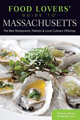 Food Lovers  Guide to   Massachusetts PDF
