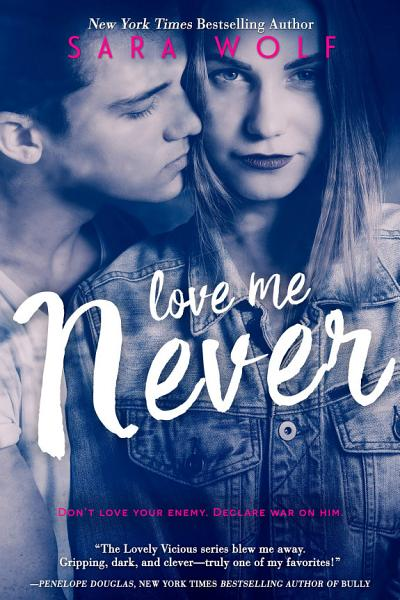 Download Love Me Never Book