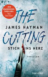 The Cutting - Stich ins Herz: Thriller