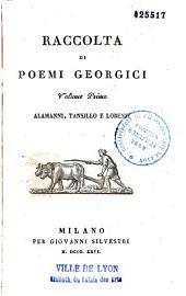 Raccolta di poemi georgici... Alamanni, Tansillo e Lorenzi, Girolamo Baruffaldi
