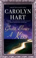 Ghost Blows a Kiss