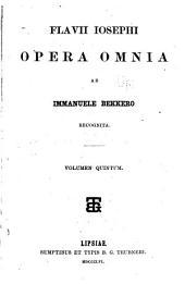 Flavii Iosephi opera omnia, ab Immanuele Bokker recognita...
