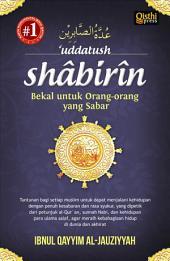 Uddatush Shabirin: Bekal untuk Orang-orang yang Sabar