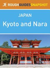 Kyoto and Nara: Rough Guides Snapshot Japan