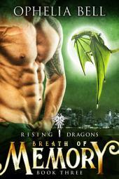 Breath of Memory: Rising Dragons #3