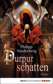 Purpurschatten: Thriller