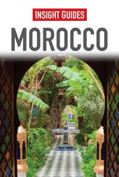Insight Guides: Morocco: Edition 8