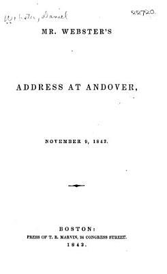 Mr  Webster s Address at Andover  November 9  1843
