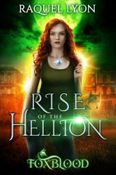 Foxblood: Rise of the Hellion