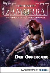 Professor Zamorra - Folge 1007: Der Opfergang