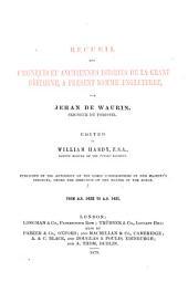 Recueil Des Croniques Et Anchiennes Istories de la Grant Bretaigne: A Present Nomme Engleterre, Issue 3