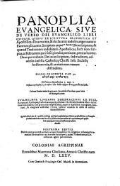 Panoplia evangelica sive de verbo Dei evangelico libri V (etc.) ... tribusque stromatum libris auctior (etc.)