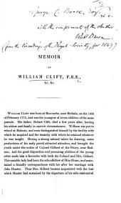 Memoir of William Clift, F.R.S. [By Richard Owen. From the Proceedings of the Royal Society, for 1849.]