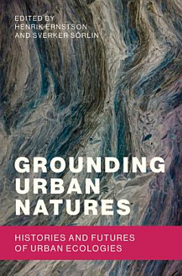 Grounding Urban Natures