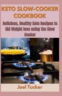 Keto Slow Cooker Cookbook Book PDF