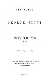The Works of George Eliot: Mill on the Floss