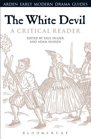 The White Devil  A Critical Reader