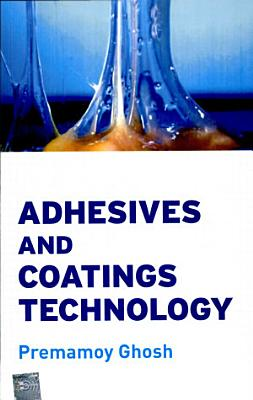 Adhesive And Coating Technology