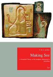 Making See: A Grounded Theory on the Prophetic Dimension in Preaching