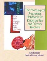 The Phonological Awareness Handbook for Kindergarten and Primary Teachers PDF