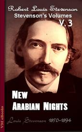 New Arabian Nights: Stevenson's Vol. 3