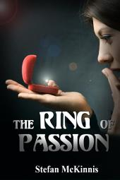 The Ring Of Passion : Menage Erotica Sex: (Adults Only Erotica)