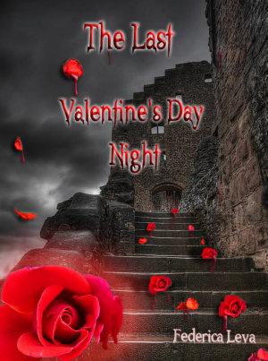 The Last Valentine s Day Night