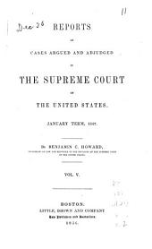 Reports of Cases Argued and Adjudged in the Supreme Court of the United States: Volume 5; Volume 46