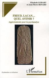 Freud, Lacan... quel avenir?: Aggiornamento pour la psychanalyse