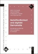 Netz  ffentlichkeit und digitale Demokratie PDF
