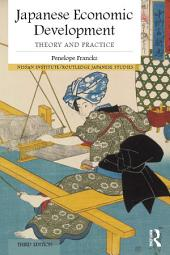 Japanese Economic Development: Theory and practice, Edition 3