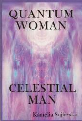 Quantum Woman - Celestial Man
