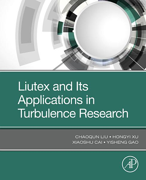 Liutex And Its Applications In Turbulence Research