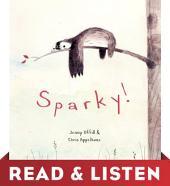 Sparky! Read & Listen Edition