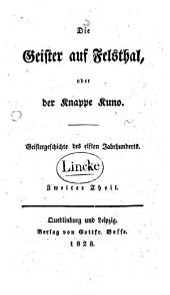 Die Geister auf Felsthal: oder der Knappe Kuno. Geistergeschichte des elften Jahrhunderts, Teil 2
