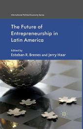 The Future of Entrepreneurship in Latin America