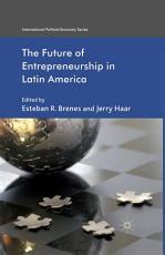 The Future of Entrepreneurship in Latin America PDF