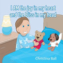 I Am The Joy In My Heart And The Bliss In My Head Book PDF