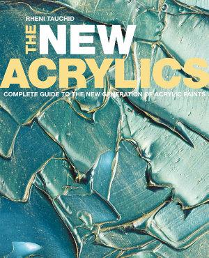 The New Acrylics PDF