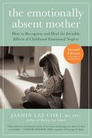 The Emotionally Absent Mother  Updated and Expanded Second Edition PDF