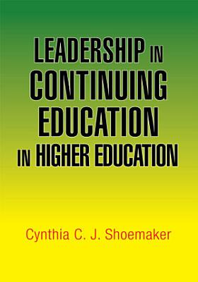 Leadership in Continuing Education in Higher Education PDF