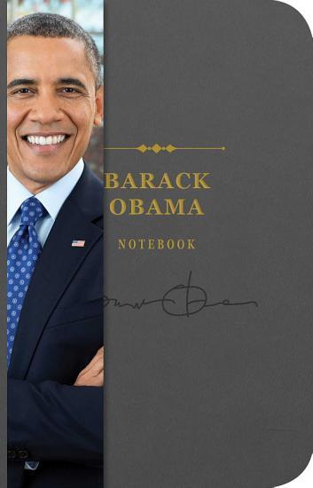 Barack Obama Signature Notebook PDF