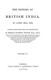 The History of British India: Volume 6